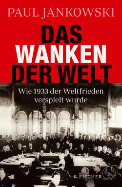 Das Wanken der Welt von Jankowski,  Paul, Josef,  Bernhard