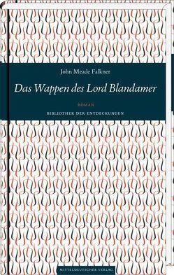 Das Wappen des Lord Blandamer von Falkner,  John Meade, Gutzeit,  Sandra, Löschner,  Thomas