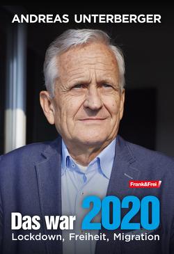 Das war 2020 von Unterberger,  Andreas