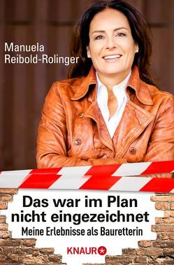 """""""Das war im Plan nicht eingezeichnet"""" von Reibold-Rolinger,  Manuela"""