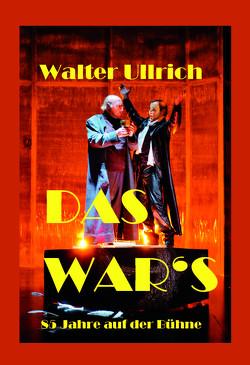 Das war's von Ullrich,  Walter