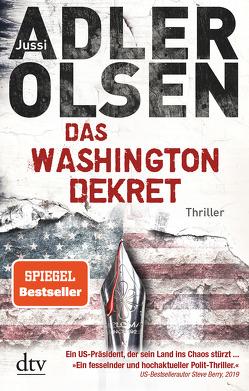 Das Washington-Dekret von Adler-Olsen,  Jussi, Heimburger,  Marieke, Thiess,  Hannes