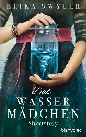 Das Wassermädchen von Finke,  Astrid, Swyler,  Erika