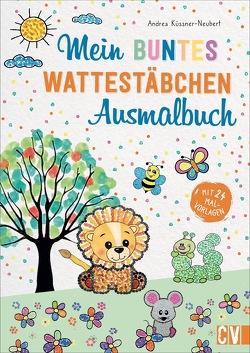 Das Wattestäbchen-Ausmalbuch von Küssner-Neubert ,  Andrea
