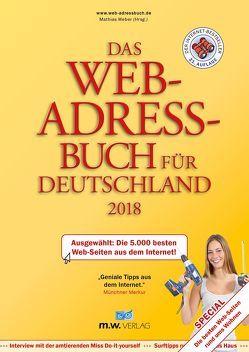 Das Web-Adressbuch für Deutschland 2018 von Weber,  Mathias