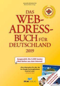 Das Web-Adressbuch für Deutschland 2019 von Weber,  Mathias