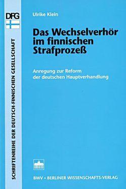 Das Wechselverhör im finnischen Strafprozeß von Klein,  Ulrike