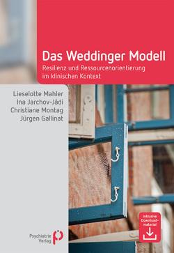 Das Weddinger Modell von Gallinat,  Jürgen, Jarchov-Jádi,  Ina, Mahler,  Lieselotte, Montag,  Christiane