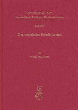 Das wehrhafte Friedensreich von Osterrieder,  Markus