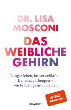 Das weibliche Gehirn von Mosconi,  Lisa, Niehaus,  Monika, Wissmann,  Jorunn