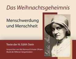Das Weihnachtsgeheimnis von Schreier,  Raimund, Stein,  Edith, Wiltener Sängerknaben