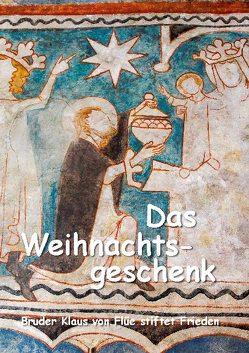 Das Weihnachtsgeschenk von Rothen,  Bernhard