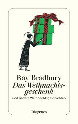 Das Weihnachtsgeschenk von Bayer,  Otto, Bormann,  Margarete, Bradbury,  Ray, Naujack,  Peter, Schuenke,  Christa