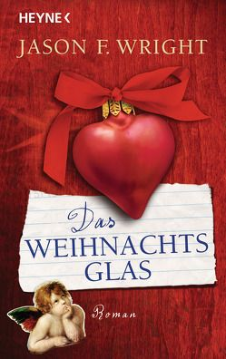 Das Weihnachtsglas von Rahn,  Marie, Wright,  Jason F.