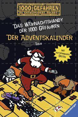 Das Weihnachtshandy der 1000 Gefahren von Kampmann,  Stefani, THiLO