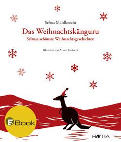 Das Weihnachtskänguru von Mahlknecht,  Selma