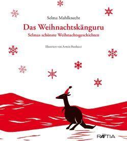 Das Weihnachtskänguru von Barducci,  Armin, Mahlknecht,  Selma