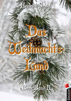 Das Weihnachtsland von Heinrich,  Seidel