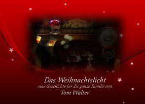 Das Weihnachtslicht von Walter,  Tom