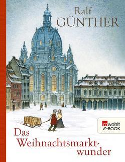 Das Weihnachtsmarktwunder von Günther,  Ralf, Offermann,  Andrea