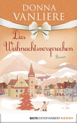 Das Weihnachtsversprechen von Krätzer,  Anita, VanLiere,  Donna