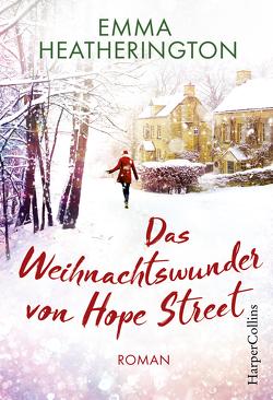 Das Weihnachtswunder von Hope Street von Geng,  Claudia, Heatherington,  Emma