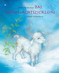Das Weihnachtszicklein von Elschner,  Géraldine, Kehlenbeck,  Angela