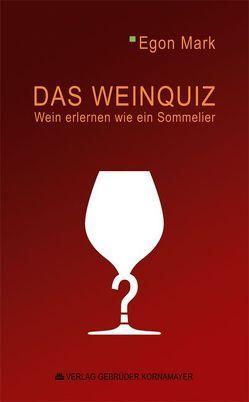 Das Weinquiz von Mark,  Egon
