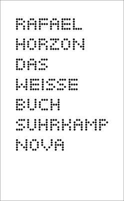 Das Weisse Buch von Horzon,  Rafael