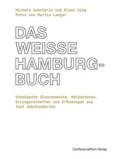 Das weiße Hamburg-Buch von Avantario,  Michele, Langer,  Martin, Sieg,  Klaus