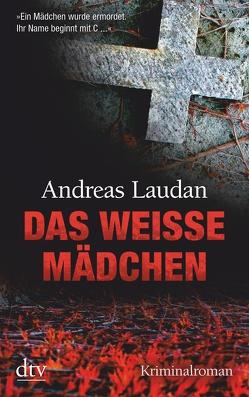 Das weiße Mädchen von Laudan,  Andreas