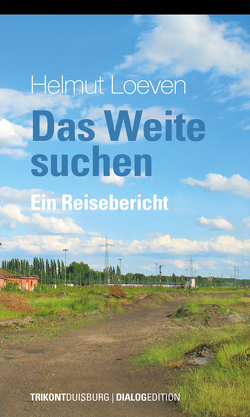 Das Weite suchen von Loeven,  Helmut