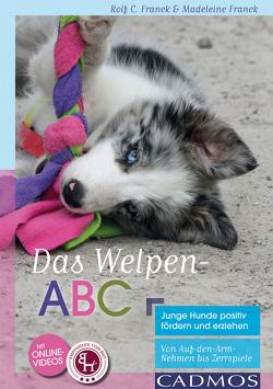 Das Welpen-ABC von Franck,  Madeleine, Franck,  Rolf C.