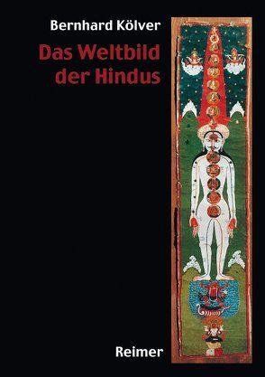 Das Weltbild der Hindus von Gail,  Adalbert J, Kölver,  Bernhard