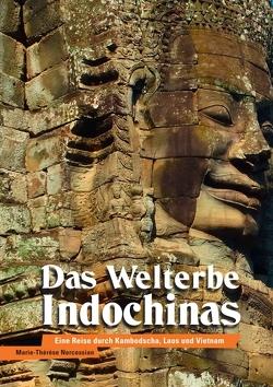 Das Welterbe Indochinas von Nercessian,  Marie-Thérèse