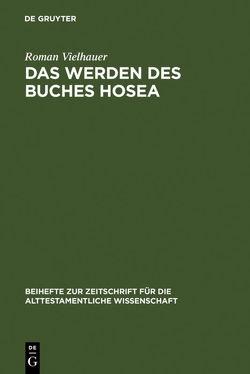 Das Werden des Buches Hosea von Vielhauer,  Roman
