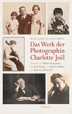 Das Werk der Photographin Charlotte Joël von Kohlert,  Werner, Pfäfflin,  Friedrich