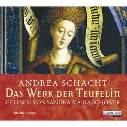 Das Werk der Teufelin von Schacht,  Andrea, Schöner,  Sandra