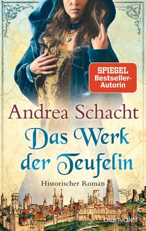 Das Werk der Teufelin von Schacht,  Andrea