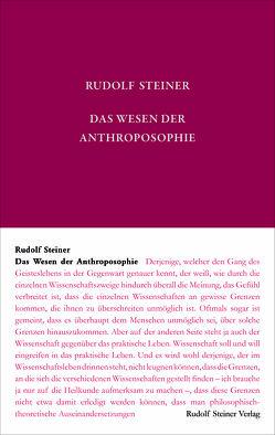 Das Wesen der Anthroposophie von Rudolf Steiner Nachlassverwaltung, Steiner,  Rudolf, Weise,  Anne