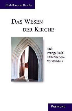 Das Wesen der Kirche von Kandler,  Karl H