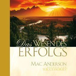 Das Wesen des Erfolgs von Anderson,  Mac
