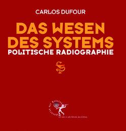Das Wesen des Systems von Dufour,  Dr.,  Carlos Alberto