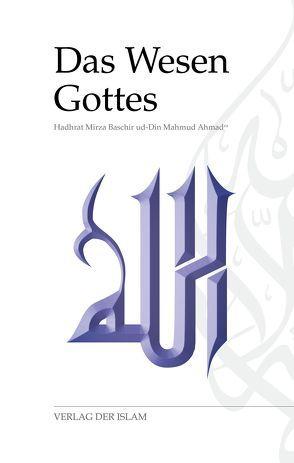 Das Wesen Gottes von Ahmad,  Hadhrat Mirza Baschir ud-Din Mahmud, Volmar,  Kamal