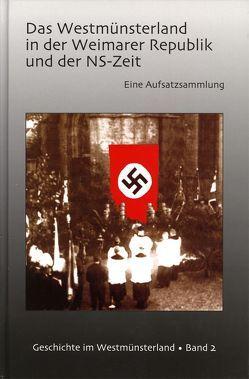 Das Westmünsterland in der Weimarer Republik und der NS-Zeit von Höting,  Ingeborg, Kremer,  Ludger, Sodmann,  Timothy