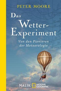 Das Wetter-Experiment von Hein,  Michael, Moore,  Peter