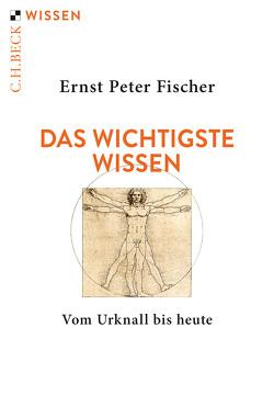 Das wichtigste Wissen von Fischer,  Ernst Peter
