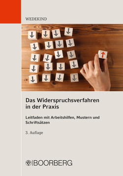 Das Widerspruchsverfahren in der Praxis von Wedekind,  Birgit