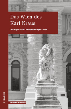 Das Wien des Karl Kraus von Stocker,  Brigitte