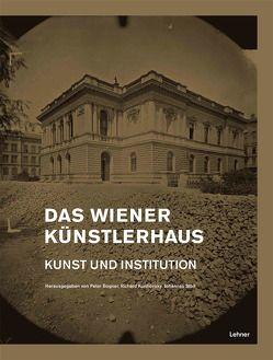 Das Wiener Künstlerhaus von Bogner,  Peter, Kurdiovsky,  Richard, Stoll,  Johannes